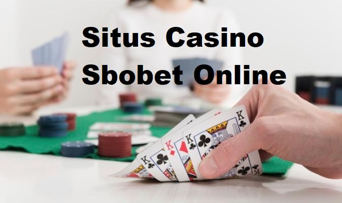 Situs Casino Sbobet Online